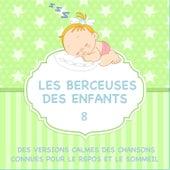 Les berceuses des enfants - Des versions calmes des chansons connues pour le repos et le sommeil, Vol. 8 de Sleeping Bunnies