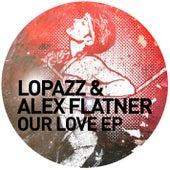 Our Love EP von Lopazz