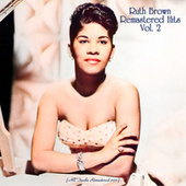 Remastered Hits, Vol. 2 (All Tracks Remastered 2021) by Ruth Brown