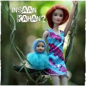 Insaan Kahan by Bobby