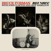 Reunion! by John Clayton Bruce Forman