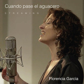 Cuando Pase el Aguacero Streaming by Florencia García