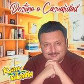 Destino o Casualidad (Cover) de Ram Saldaña
