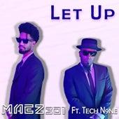 Let Up de Maez301