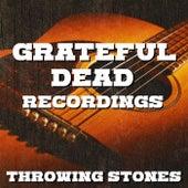 Throwing Stones Grateful Dead Recordings de Grateful Dead
