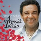Amor Proibido (Best Of) by Agnaldo Timóteo