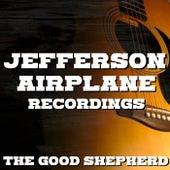 The Good Shepherd Jefferson Airplane Recordings de Jefferson Airplane