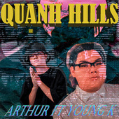 Quạnh Hills (feat. Young K) by Arthur