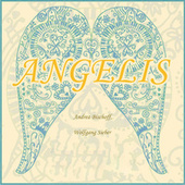 Angelis by Wolfgang Sieber and Andrea Bischoff