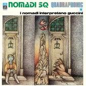 Interpretano Guccini (2007 - Remaster) di I Nomadi