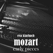 Mozart Early Pieces de Eva Klarbach