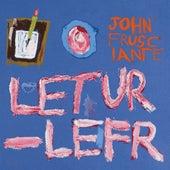 Letur-Lefr de John Frusciante