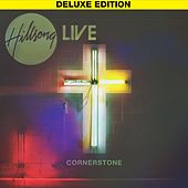 Cornerstone (Deluxe Edition) [Live] by Hillsong Worship