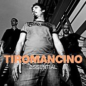 Essential by Tiromancino