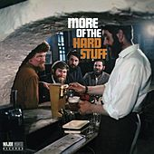 More of the Hard Stuff (2012 - Remaster) von Dubliners