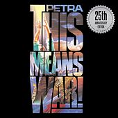 This Means War!: 25th Anniversary Edition de Petra