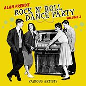 Alan Freed's Rock N' Roll Dance Party, Volume 3 von Various Artists