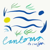 To The Sea by Cantoma