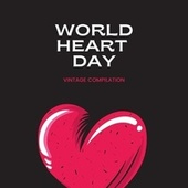 World Day Heart - Vintage Compilation van Various Artists