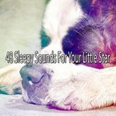 48 Sleepy Sounds for Your Little Star by Best Relaxing SPA Music