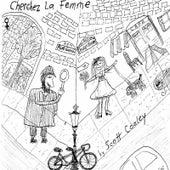 Cherchez La Femme by Scott Cooley