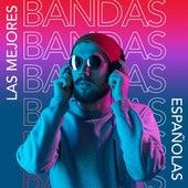 Las Mejores Bandas Españolas de Various Artists