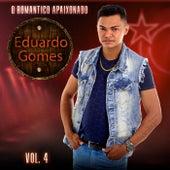 O Romântico Apaixonado, Vol. 4 by Eduardo Gomes