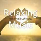 Relaxing Music Benefiting Lovelight by Acoustic Hits