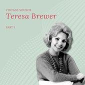 Teresa Brewer - Vintage Sounds - Pt. 1 de Teresa Brewer