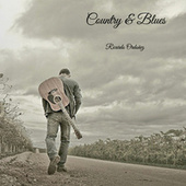 Country & Blues by Ricardo Ordoñez