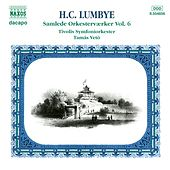 Lumbye: Complete Orchestral Works, Vol.  6 by Tivoli Symphony Orchestra