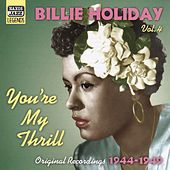Holiday, Billie: You'Re My Thrill (1944-1949) by Billie Holiday