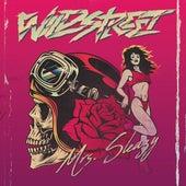 Mrs. Sleazy by Wildstreet
