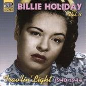 Holiday, Billie: Trav'Lin' Light (1940-1944) by Billie Holiday