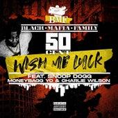 Wish Me Luck (Extended Explicit Version) von 50 Cent