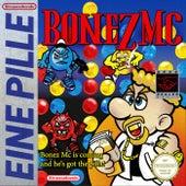 Eine Pille von Bonez MC