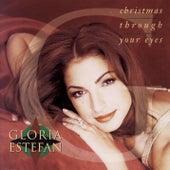 Christmas Through Your Eyes (Deluxe Version) by Gloria Estefan