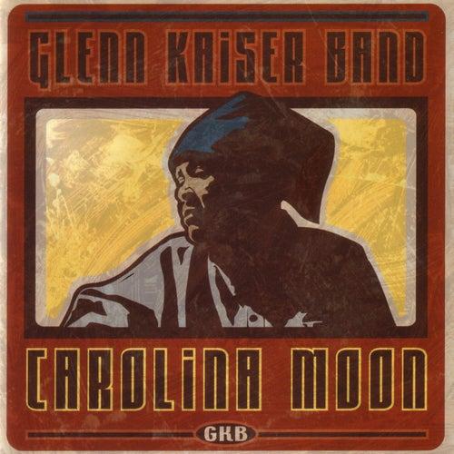 Carolina Moon by Glenn Kaiser Band
