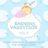 Barnens vaggvisor - Lugna versioner av kända låtar för vila och sömn - Vol. 9 by Sleeping Bunnies
