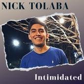 Intimidated (Cover) de Nick Tolaba