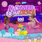 ¡A Cantar Se Ha Dicho! (En Vivo) de Cantando con Adriana