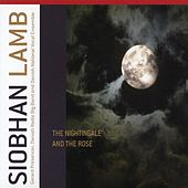Lamb, Siobhan: The Nightingale & the Rose von Danish National Vocal Ensemble