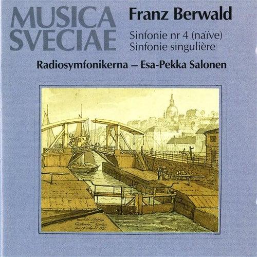 Berwald: Sinfonie No. 4 (naïve), Sinfonie singulière (No. 3) / Symphonies Nos. 3 and 4 by Various Artists