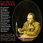 Carl Michael Bellman (1740-1795): Sånger och Epistlar / Songs and Epistles by Various Artists