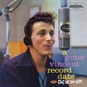 A Gene Vincent Record Date Plus Sounds Like Gene Vinc by Gene Vincent