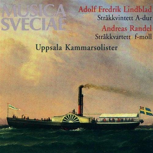 Lindblad: Stråkkvintett A-dur / String Quintet in A major - Randel: Stråkkvartett f-moll / String Quartet in F minor by Uppsala Chamber Soloists