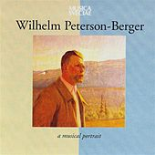 Wilhelm Peterson-Berger – A Musical Portrait by Various Artists