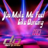 You Make Me Feel Like Dancing 2021 by Disco Pirates
