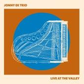 Live at the Valley de Jonny Ek Trio