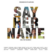 Say Her Name (Hell You Talmbout) von Janelle Monae